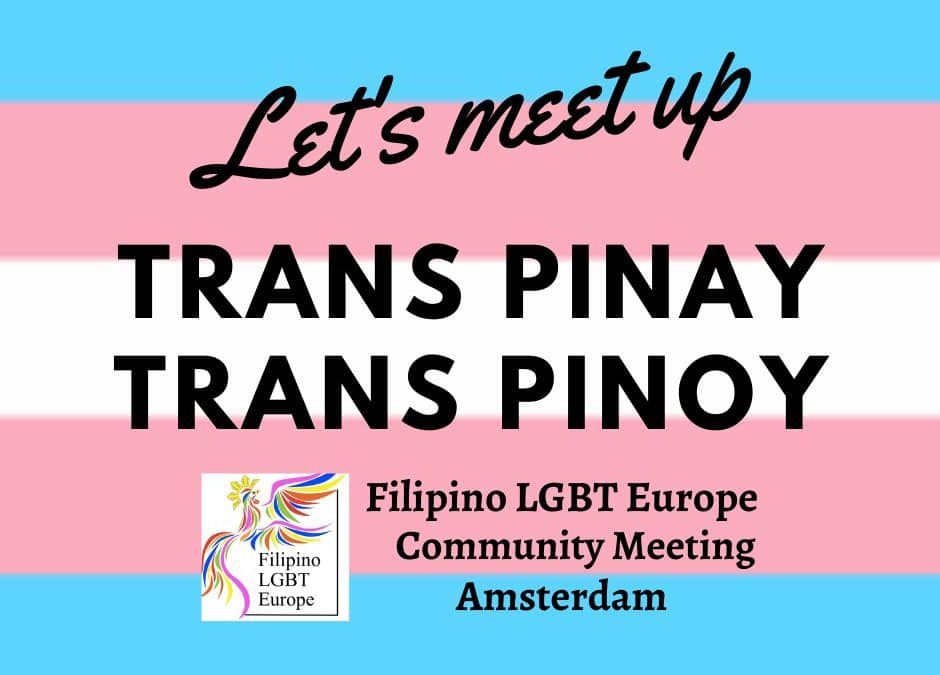 Trans Pinay/Pinoy Community Meeting called in Amsterdam